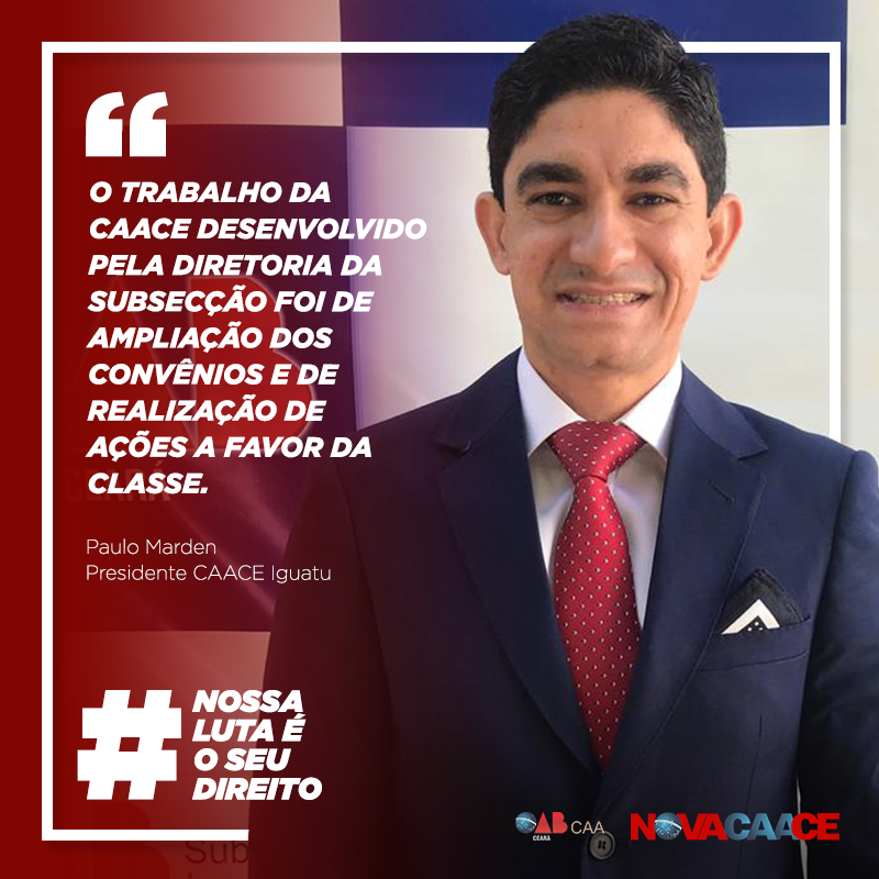 Confira depoimento do Presidente da CAACE em Iguatu, Paulo Marden
