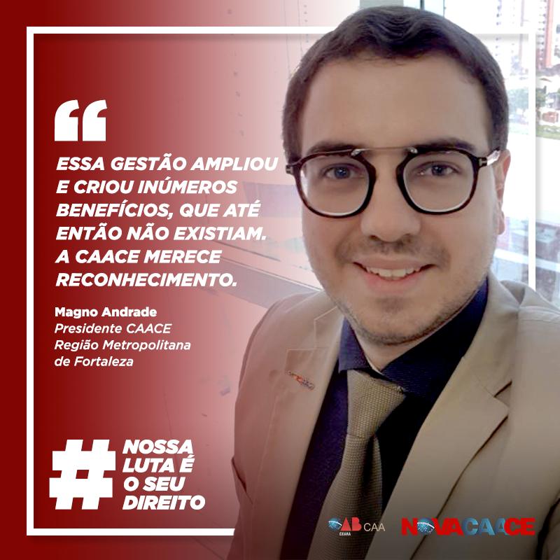 """""""A CAACE merece reconhecimento"""", afirma o presidente na Região Metropolitana de Fortaleza, Magno Andrade"""