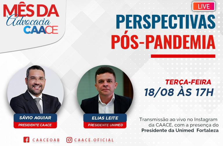 """Live """"perspectivas pós-pandemia"""