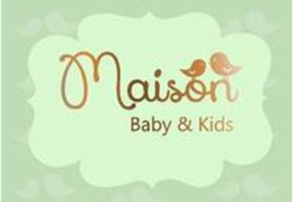 MAISON BABY & KIDS