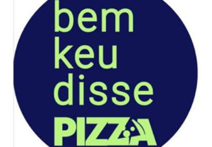 BEM KEU DISSE PIZZA