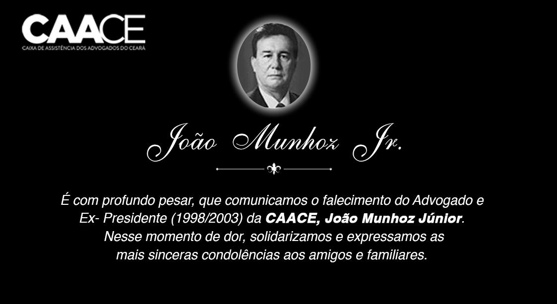 Nota de Falecimento – João Munhoz Júnior (Ex-Presidente da CAACE)